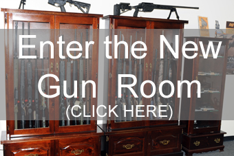 Enter the New Gun Room (Click Here)
