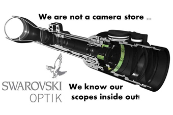 We are not a camera store - we know our scopes inside out.