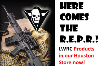 Here comes the R.E.P.R.!The Houston store now carries LWRC Products.